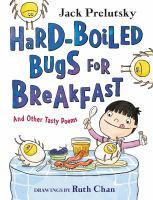 Hard-boiled Bugs for Breakfast