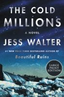 Cold Millions : A Novel