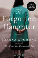 Forgotten Daughter : A Novel