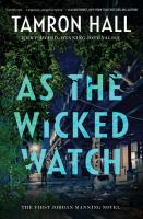 As the Wicked Watch The First Jordan Manning Novel