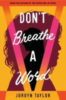 Don't Breathe A Word