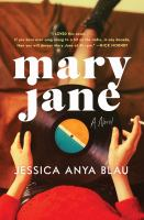Mary Jane : a novel314 pages ; 24 cm