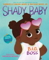 Shady Baby1 volume (unpaged) : color illustrations ; 29 cm