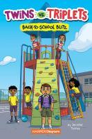 TWINS VS. TRIPLETS #1: BACK-TO-SCHOOL BLITZ--ON ORDER FOR HERRICK!