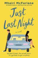 Just last night : a novel