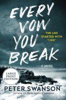 Every Vow You Break : A Novel.
