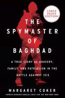 The Spymaster of Baghdad [large Print]