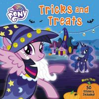 MY LITTLE PONY. TRICK AND TREATS