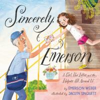 Sincerely,-Emerson-:-a-girl,-her-letter,-and-the-helpers-all-around-us-