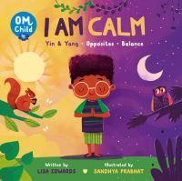 Om Child: I Am Calm Yin & Yang, Opposites, and Balance