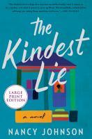 The kindest lie : a novel