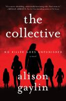 Collective : A Novel - PUBLICATION TO BE RELEASED NOVEMBER 2021