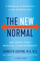 The New Normal : A Roadmap to Resilience in the Pandemic Era.
