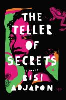 The Teller of Secrets : A Novel.