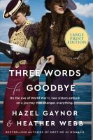 Three words for goodbye : a novel