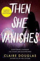 Then She Vanishes
