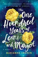 One Hundred Years of Lenni and Margot : A Novel.352 p.