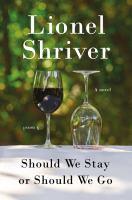 Should We Stay or Should We Go: A Novel