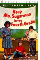 Keep Ms. Sugarman in the Fourth Grade