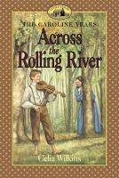 Across the Rolling River