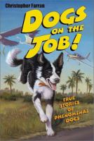 Dogs On The Job!