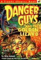 Danger Guys and the Golden Lizard