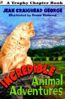 Incredible Animal Adventures