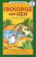 Crocodile and Hen