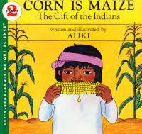 Corn Is Maize