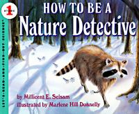 How to Be A Nature Detective