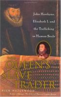 The Queen's Slave Trader