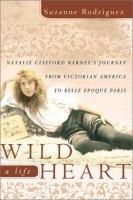 Wild Heart, A Life