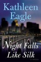 Night Falls Like Silk
