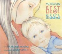Mommy's Best Kisses