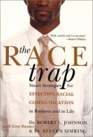 The Race Trap
