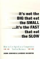 It's Not the Big That Eat the Small-- It's the Fast That Eat the Slow