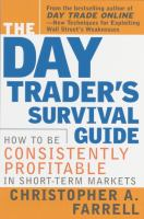 The Day Trader's Survival Guide