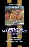 Airplane Maintenance and Repair