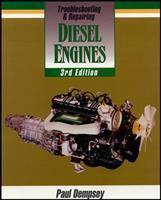 Troubleshooting & Repairing Diesel Engines