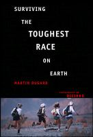Surviving the Toughest Race on Earth