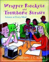 Wrapper Rockets & Trombone Straws