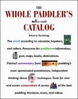 The Whole Paddler's Catalog