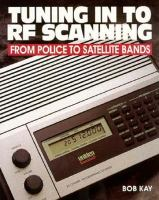 Tuning in to RF Scanning