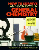 How to Survive (and Even Excel In) General Chemistry