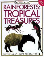 Rain Forests : Tropical Treasures
