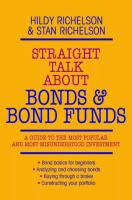 Straight Talk About Bonds and Bond Funds
