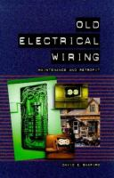 Old Electrical Wiring Maintenance and Retrofit