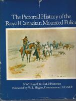 The Pictorial History of the Royal Canadian Mounted Police
