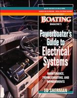 Boating Magazine's Powerboater's Guide to Electrical Systems