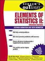 Schaum's Outline of Theory and Problems of Elements of Statistics II